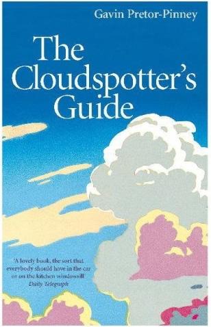 The Cloud Spotters Guide by Gavin Pretor-Pinney