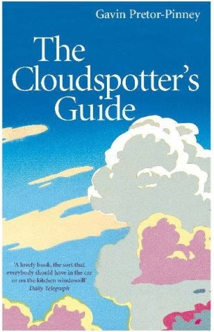 The Cloud Spotters Guide by Gavin Pretor-Pinney
