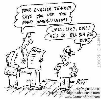 Americanisms V Britishisms Dave Farmer